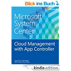 Microsoft System Center: Cloud Management with App Controller (Introducing)