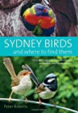 Peter Roberts Sydney Birds and Where to Find Them