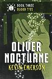 Blood Ties (Oliver Nocturne)