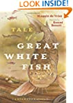 Tale of a Great White Fish: A Sturgeo...