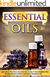 Essential Oils: Learn About the 9 Bes...