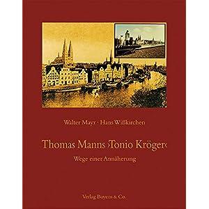 """Thomas Manns """"Tonio Kröger"""": Wege einer Annäherung"""