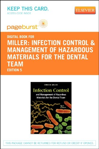 Infection Control and Management of Hazardous Materials for the Dental Team - Elsevier eBook on VitalSource (Retail Acce