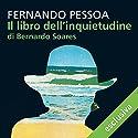 Il libro dell'inquietudine di Bernardo Soares Hörbuch von Fernando Pessoa Gesprochen von: Massimo De Santis