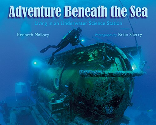 Adventure Beneath the Sea: Living in an Underwater Science Station