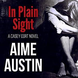 In Plain Sight Audiobook