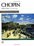 img - for Chopin -- Preludes (Masterwork Edition Series) book / textbook / text book