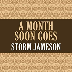 A Month Soon Goes Audiobook