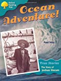 Oxford Reading Tree: Level 9: True Stories: Ocean Adventure: The Story of Joshua Slocum (Treetops True Stories)