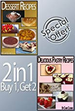Delicious Pastry and Dessert Recipes To Impress Your Loved Ones - Special Discount!
