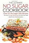 The Ultimate No Sugar Cookbook - Over...