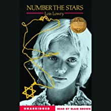 Number the Stars (       UNABRIDGED) by Lois Lowry Narrated by Blair Brown