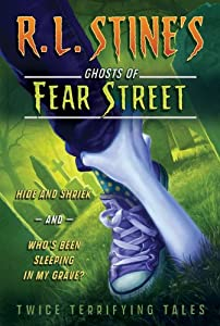 Hide and Shriek and Who's Been Sleeping in My Grave?: Twice Terrifying Tales (R.L. Stine's... by