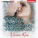 Winter Rose Audiobook by Nora Roberts Narrated by Coleen Marlo