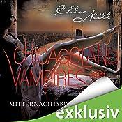 Mitternachtsbisse (Chicagoland Vampires 3) | Chloe Neill