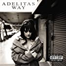 Adelitas Way [Explicit]