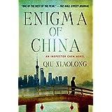 Enigma of China: An Inspector Chen Novel (Inspector Chen Cao) ~ Qiu Xiaolong