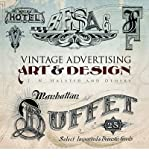 img - for [(Vintage Advertising Art and Design )] [Author: J. N. Halsted] [May-2014] book / textbook / text book