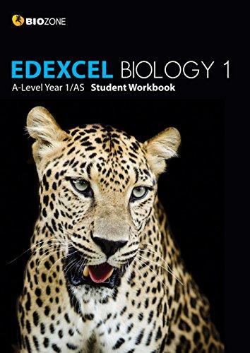 EDEXCEL Biology 1 A-Level 1/AS Student Workbook (Biology Student Workbook)