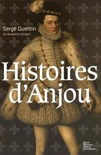 Histoires d'Anjou, Quentin, Serge