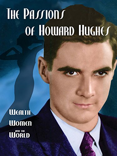 The Passions of Howard Hughes on Amazon Prime Video UK