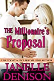 The Millionaires Proposal: Destined For Love Series