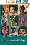 Women on the Verge: Seven Avant Garde...