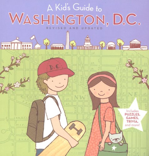 a-kids-guide-to-washington-dc-revised-and-updated-edition