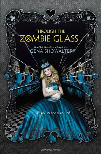 Image of Through the Zombie Glass (White Rabbit Chronicles)