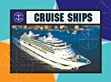 img - for Cruise Ships (Amazing Ships) book / textbook / text book