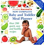 (Annabel Karmel's New Complete Baby and Toddler Meal Planner) By Annabel Karmel (Author) Hardcover on (Mar , 2004) Annabel Karmel