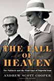 img - for The Fall of Heaven: The Pahlavis and the Final Days of Imperial Iran book / textbook / text book