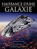 Naissance d'une Galaxie - Dans les coulisses de l'atelier des maquettes de Star Wars