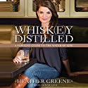 Whiskey Distilled: A Populist Guide to the Water of Life (       UNABRIDGED) by Heather Greene Narrated by Tavia Gilbert