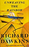 Unweaving the Rainbow: Science, Delusion and the Appetite for Wonder (0140283846) by Dawkins, Richard