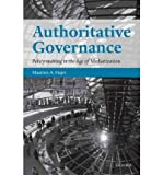 img - for [(Authoritative Governance: Policy Making in the Age of Mediatization)] [Author: Maarten A. Hajer] published on (April, 2011) book / textbook / text book