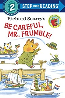 Book Cover: Richard Scarry's Be Careful, Mr. Frumble!