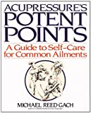 Accupressures Potent Points: A Guide to Self-Care for Common Ailments