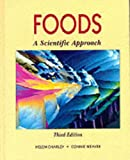 img - for Foods: A Scientific Approach (3rd Edition) book / textbook / text book