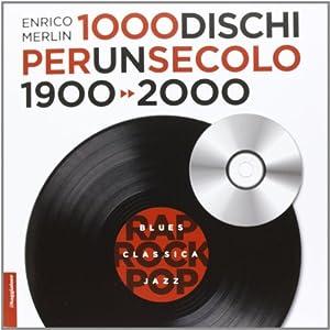 Merlin 1000 dischi per un secolo