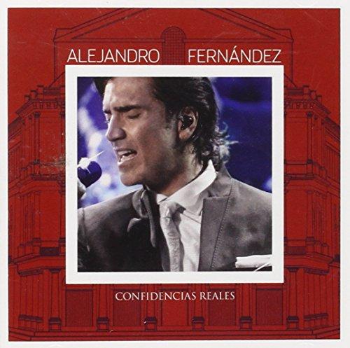 Alejandro Fernandez - Confidencias Reales - Zortam Music