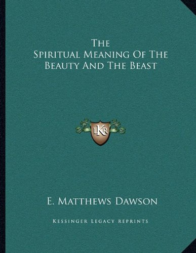 The Spiritual Meaning Of The Beauty And The Beast