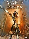 echange, troc Ange, Thierry Démarez - Marie des dragons, 4 : William