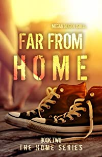 (FREE on 9/7) Far From Home by Megan Nugen Isbell - http://eBooksHabit.com