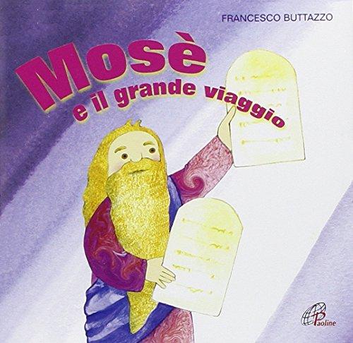 Mosã^ E Il Grande Viaggio. CD. Canzo