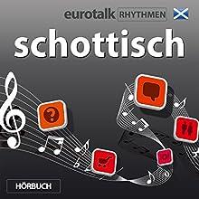 EuroTalk Rhythmen schottisch (       ungekürzt) von EuroTalk Gesprochen von: Fleur Poad