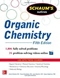Schaums Outline of Organic Chemistry: 1,806 Solved Problems + 24 Videos (Schaums Outline Series)