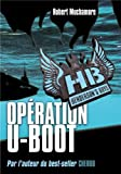 "Afficher ""Henderson's boys n° 4 Opération U-boot"""