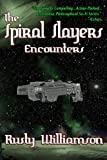 The Spiral Slayers (Encounters)