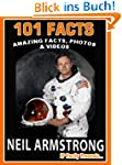101 Facts... Neil Armstrong! Amazing...